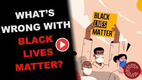 What is wrong with Black Lives Matter video