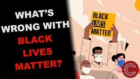 What is wrong with Black Lives Matter